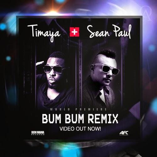 Timaya - Bum Bum (Remix) ft. Sean Paul
