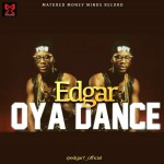 Edgar – Oya Dance (Prod by Del B)