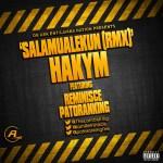 Hakym – Salamualekun (Remix) ft. Reminisce & Patoranking