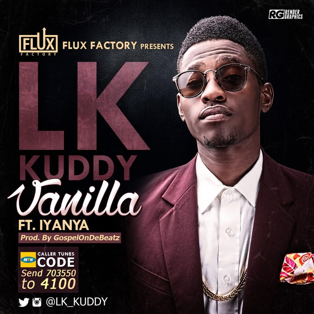 LK Kuddy - Vanilla ft. Iyanya-ART_tooXclusive.com