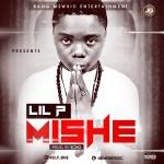 Lil P – Mishe (Prod by Echo)