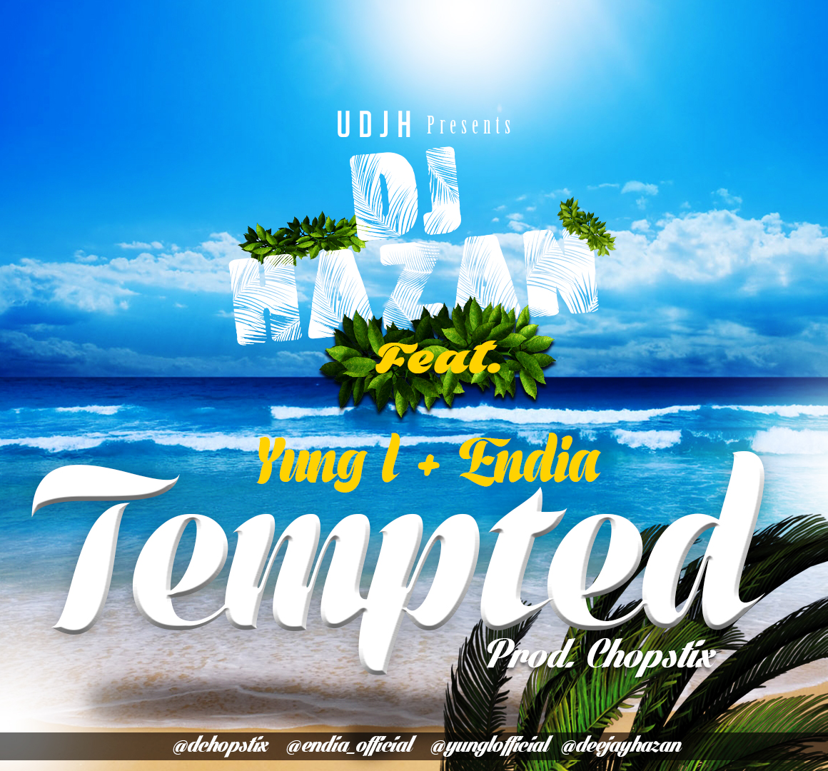 DJ Hazan - Tempted ft. Yung L & Endia-Art-tooXclusive.com