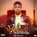 VIDEO: BaLaish – Farabale