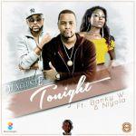 DJ Xclusive – Tonight ft. Banky W & Niyola (Prod by Masterkraft)