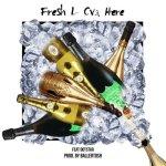Fresh L – Fresh L Over Here ft. Dotstar (Prod. BallerTosh)