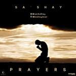 Sa'Shay – Prayers