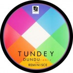 Tundey – DunDu (Remix) ft. Reminisce