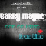 Barry Mayne – Out of Mind + From Time