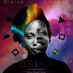 Blaise – Osika ft. Orlando Julius