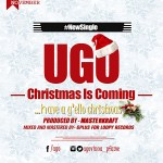 Ugo – Christmas Is Coming ft. Debbie (Prod. By Masterkraft)