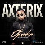 "Axterix – ""Opeke"" (Prod. by DJ Coublon)"