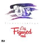 "Flowssick & Jaga – ""All Figured Out"""