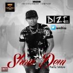 """Dize – """"Show Dem"""""""