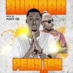 """Pelly Jay – """"Bumper"""" ft. Oritse Femi (Prod. by Puffy Tee)"""