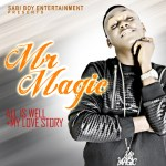 """Mr Magic – """"All Is Well"""" + """"My Story"""""""