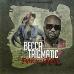 """Becca x Trigmatic – """"Lover And Friend"""" (Prod. by Genius Selection)"""