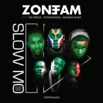 """Zone Fam – """"Slow Mo"""" ft. Ice Prince, Patoranking & Badman Shapi"""