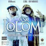 "Buffalo Souljah – ""Ask Jolomi"" ft. Eindo"
