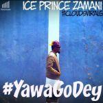 """VIDEO: Ice Prince  """"Yawa Go Dey"""" ft. Robbie Celestie"""