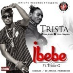 """Trista – """"Ibebe"""" ft. Terry G"""