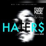 "Kwaw Kese – ""Haters"" ft. StoneBwoy"