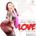 "Jah Baby – ""Love"" (Prod. By Young John)"