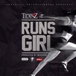 "Tidinz – ""Runs Girl"""