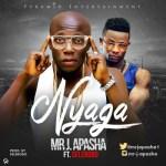 """Mr J Apasha – """"Nyaga""""  ft. Selebobo (Prod. By Selebobo)"""