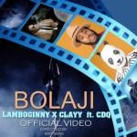 """VIDEO: Lamboginny & Clay – """"Bolaji"""" ft. CDQ"""