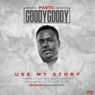 Pasto-Goody-Goody-Use-My-Story-Artwork