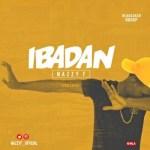 "Nazzy F – ""Ibadan"" (Ycee Cover)"