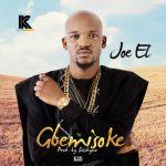 """Joe El – """"Gbemisoke"""""""