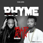 "Rhyme – ""Bad Man"" ft. Tekno"