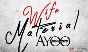 AYOO - Wife Material
