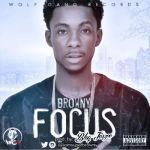 "Super Browny – ""Focus"" (Prod. Blaq Jerzee)"