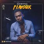 """Dremo – """"Flavour"""" (Prod by Legendury Beatz)"""