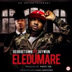 "Georgetown – ""Eledumare"" ft. Jaywon (Prod. By Puffy Tee)"