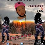 "Ftreasure – ""Durty Whyne"" ft. Zara"
