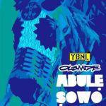 """Olamide – """"Abule Sowo"""" (Prod. By Pheelz)"""