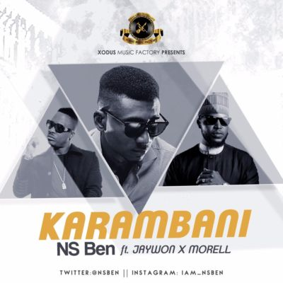 NS Ben - Karambani (Remix) ft. Morell & Jaywon - ART