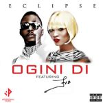 "Eclipse – ""Ogini Di"" ft. Eva Alordiah + Lyric Video"