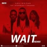 """Solidstar – """"Wait"""" (Refix) ft. Patoranking & Tiwa Savage"""