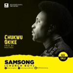 """Samsong – """"Chukwu Okike"""""""