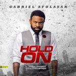 "Gabriel Afolayan – ""Hold On"""