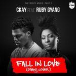 """Ckay – """"Fall In Love"""" ft. Ruby Gyang"""