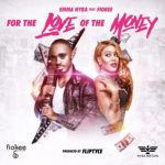 """Emma Nyra – """"For the Love of the Money"""" f.  Fiokee"""