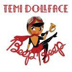 """Temi Dollface – """"Beep Beep"""" + Lyric Visual"""