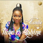 """Evelle – """"Time To Shine"""""""