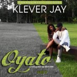 "Klever Jay – ""Oyato"""
