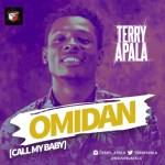 "VIDEO + AUDIO: Terry Apala – ""Omidan"""
